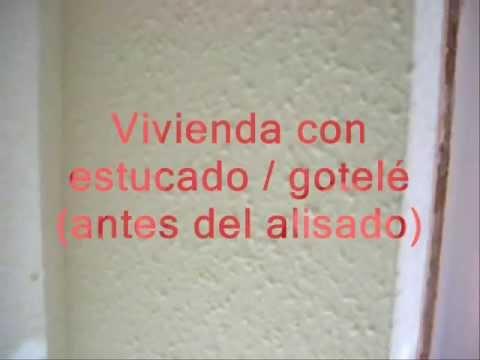 Alisado de paredes quitar gotel estucado ii www for Pasta para quitar gotele precio