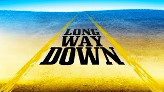 Long Way Down Trailer