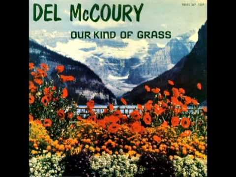 Our Kind Of Grass [1978] - Del McCoury