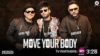 Download Hindi Video Songs - Move Your Body - Official Music Video | DJ Shadow Dubai | Sean Paul | Badshah | Ringtone