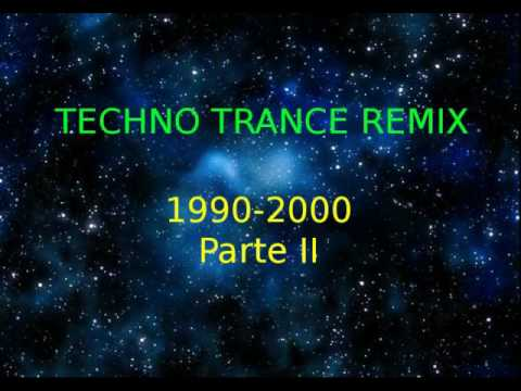 TECHNO REMIX 1990-2000 Parte II