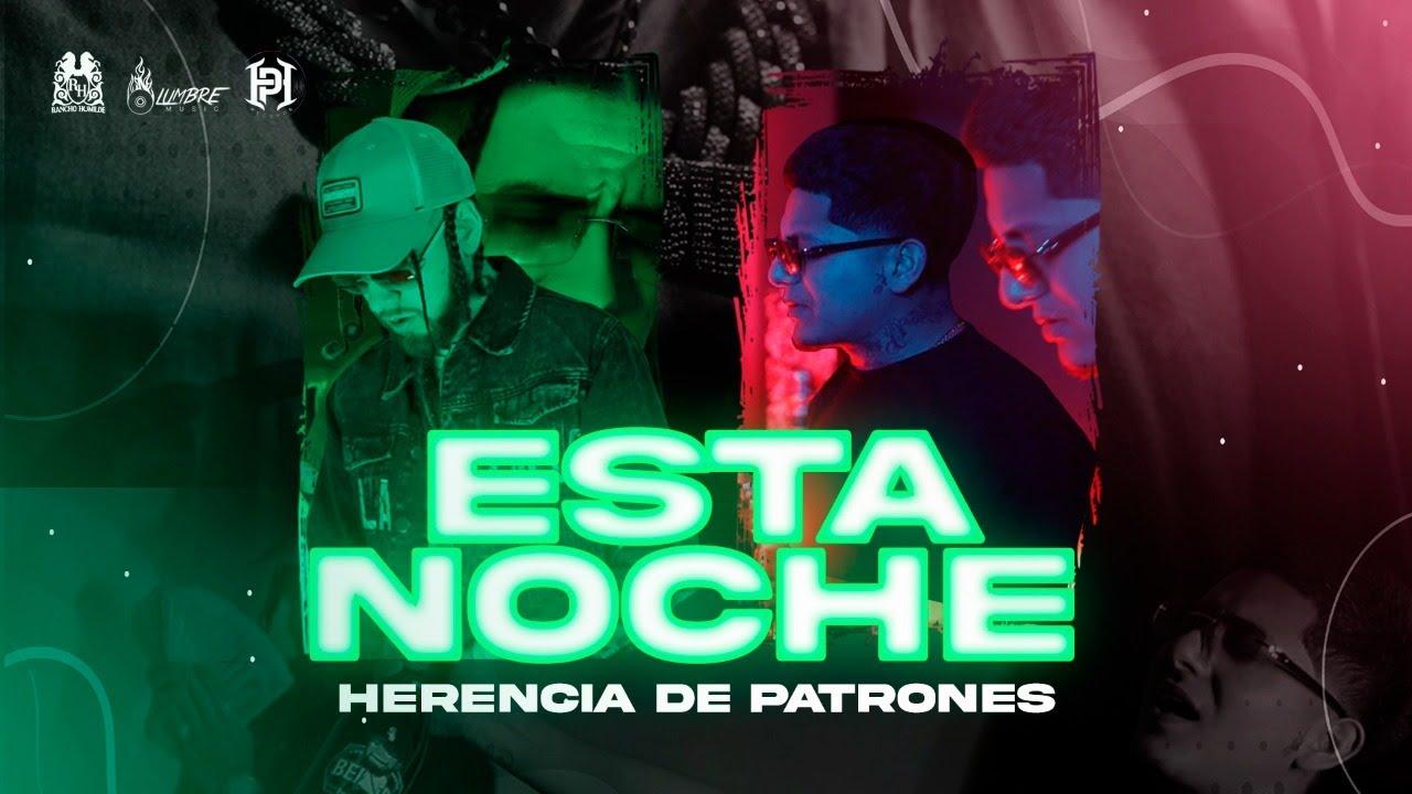 Herencia De Patrones - Esta Noche [Official Video]