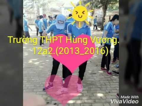 Trườg thpt Hùng Vương huyện krông ana tỉnh daklak 12a2 (2013_2016)