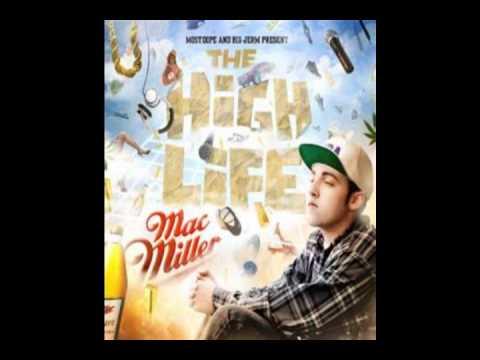 Ridin' High - Mac Miller (The High Life)