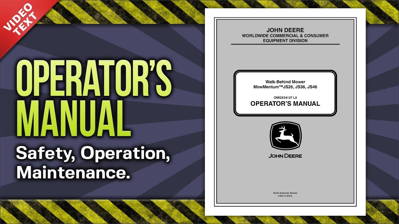 Operator S Manual John Deere Walk Behind Mower Js26 Js36 Js46 X24127