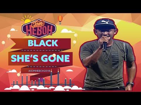 Black - She's Gone | #JomHeboh