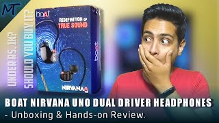 BoAt Nirvana UNO DUAL DRIVER Headphones - Unboxing & Hands-on Review