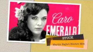 Caro Emerald - Stuck - Electro Mix