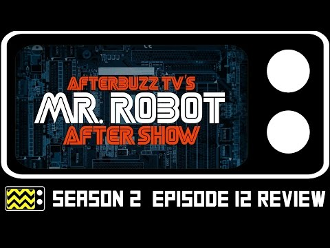 Mr. Robot Season 2 Episode 12 Review & After Show | AfterBuzz TV