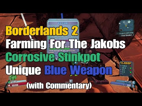 14) Borderlands 2 Farming For The Jakobs Corrosive Stinkpot Unique Blue Weapon (+ Commentary).