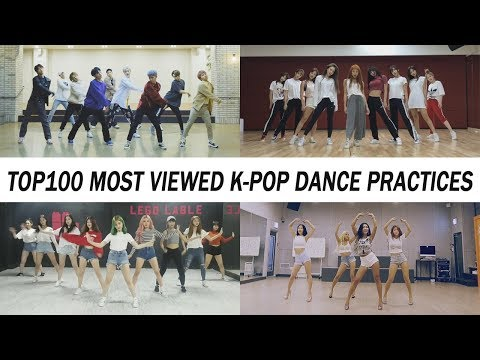 [TOP 100] MOST VIEWED K-POP DANCE PRACTICES • August 2018