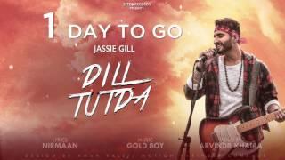 Promo - dil tutda (1 day to go) singer jassi gill lyrics nirmaan music gold boy video by arvinder khaira label speed records ----------------------...