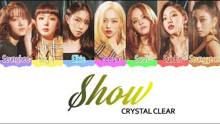 [3.25 MB] CLC (씨엘씨) Show - Color Coded Lyrics [HAN/ROM/ENG]