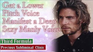 Get A Deep Low Manly Voice - 3rd Formula [Affirmation Frequency] - INSTANT RESULTS