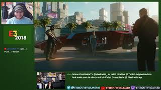 Cyberpunk 2077 E3 2018 Reaction