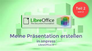 LibreOffice: Meine Präsentation erstellen (German/Deutsch)
