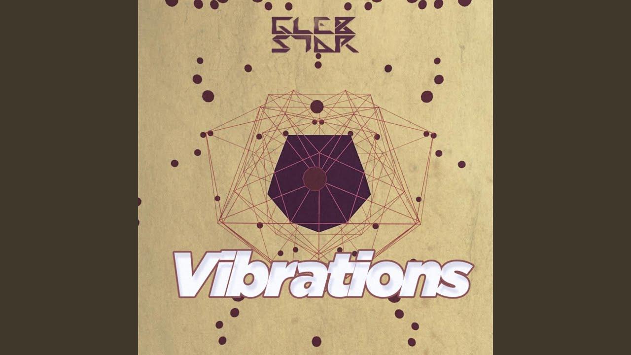 glebstar vibrations