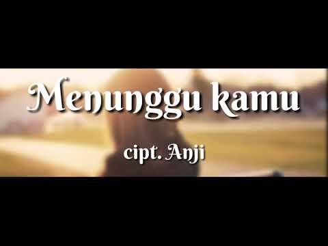 Lirik Menunggu Kamu - Anji (cover by Rara Agha)