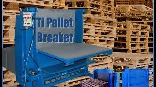 Ti Pallet Breaker