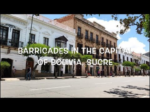 Barricades in the capital of Bolivia, Sucre