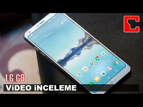LG G6 İncelemesi - Akıllı Telefon