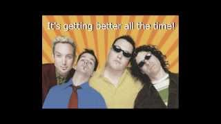 Smash Mouth: Getting Better Lyrics
