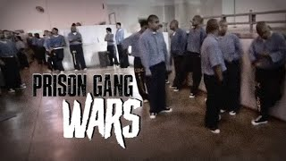 Prison Gang Wars - Documentary
