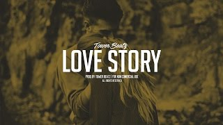Love Story | Instrumental Piano | Emotional R&B Beat | Prod. Tower Beatz