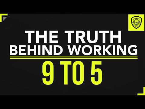 The Truth Behind Working 9 to 5