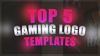 Top 5 Free Gaming Logo Templates 💯 [ + DOWNLOAD ] 💯🔥