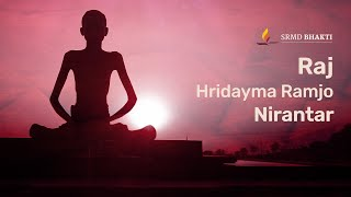 Raj Hridayma Ramjo Nirantar