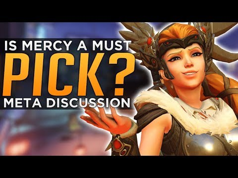 Overwatch: Is Mercy a MUST PICK!? - Meta Discussion