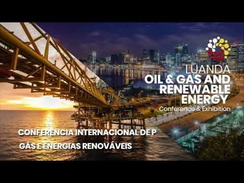 LUANDA OIL & GAS AND RENEWABLE ENERGY (LOG2021) - Conference & Exhibition 2021