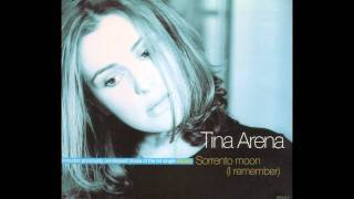 Tina Arena - Sorrento Moon (I Remember) (Radio Version) 1995 AUDIO