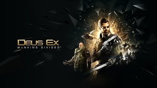Deus Ex: Mankind Divided Soundtrack - Trailer Music