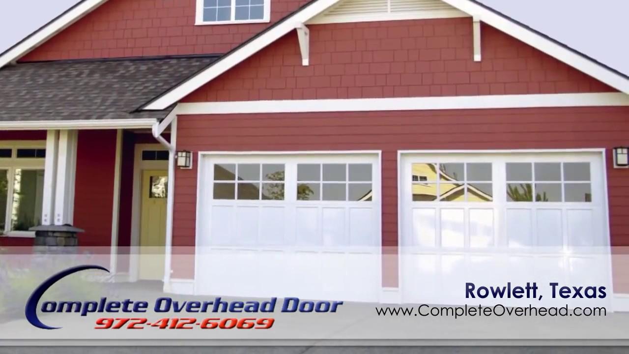 Dfw Garage Door Specialists Complete Overhead Door Youtube
