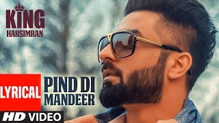 PIND DI MANDEER: Harsimran (Full Lyrical Song) King | Johny Vickk | Latest Punjabi Songs