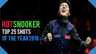 TOP 25 SNOOKER SHOTS of The YEAR 2016