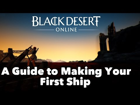 Black Desert Online: How to get your first ship (raft) - The Return of The Costner