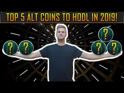CRYPTO TYTANS TOP 5 ALT COINS TO HOLD IN 2019!