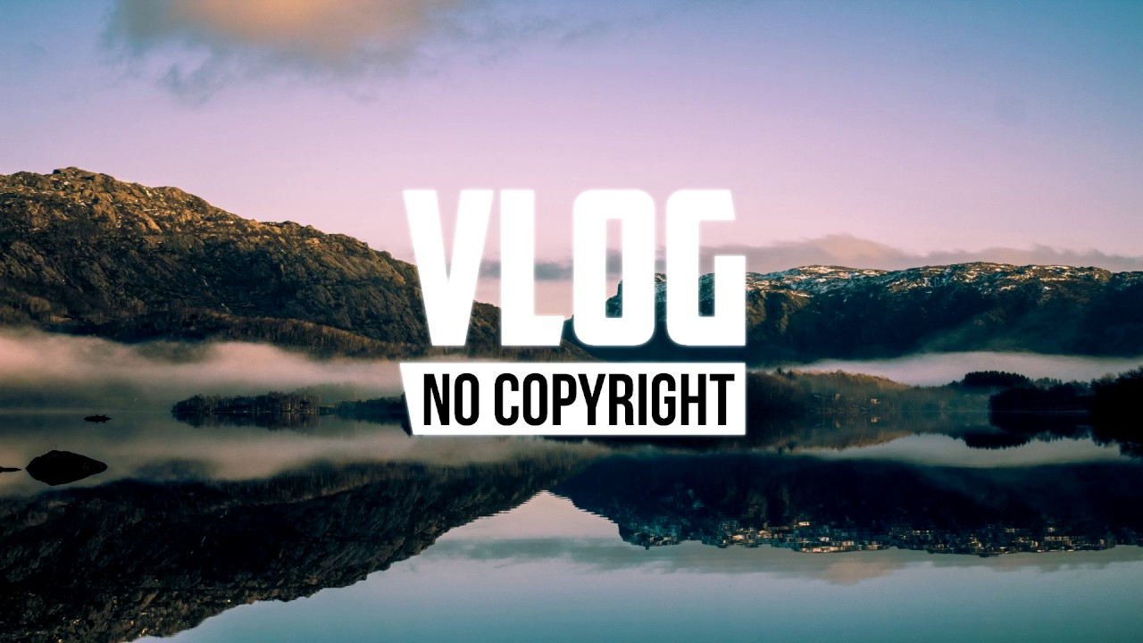 Agst Relax Vlog No Copyright Music Youtube