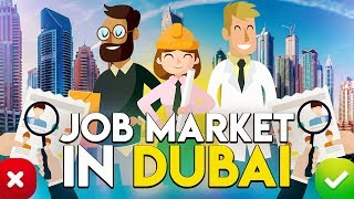 Job Market in Dubai 2018. Top 5 Tips.