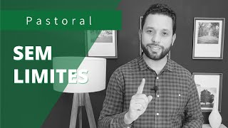 SEM LIMITES | Rev. Ton Costa