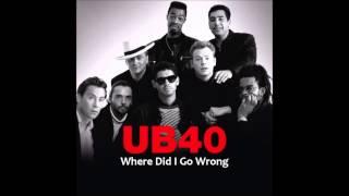 UB40 - Where Did I Go Wrong HQ.mp3