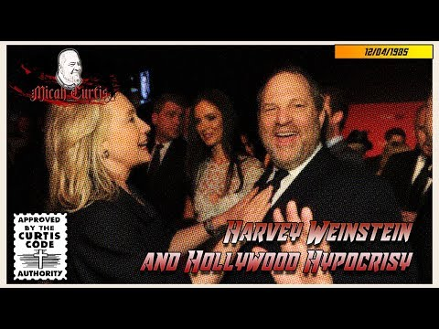 Harvey Weinstein and Hollywood Hypocrisy