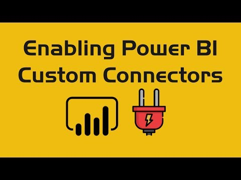 Power BI - Enabling Custom Data Connectors