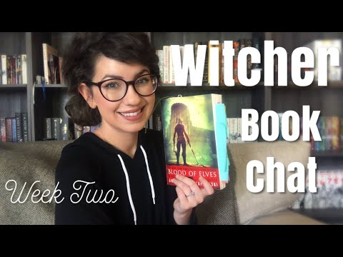 WITCHER BOOK CHAT | BLOOD OF ELVES | WEEK TWO