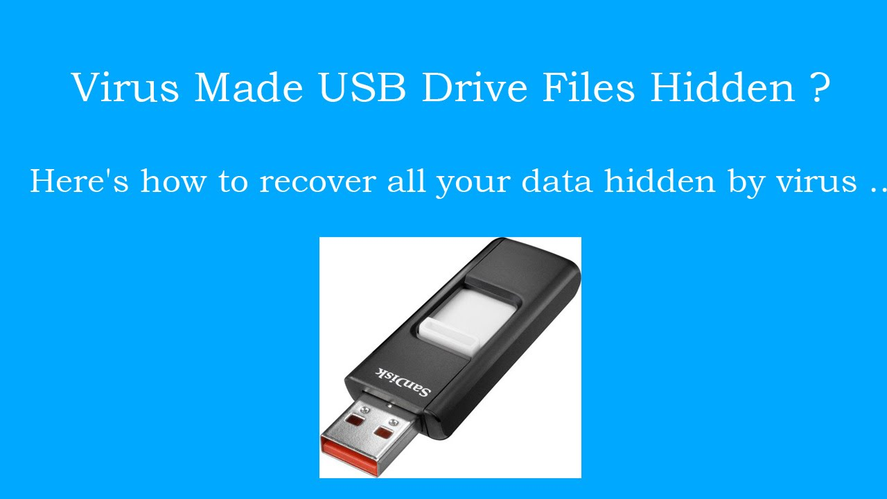 How can i recover files lost on a USB due to virus?