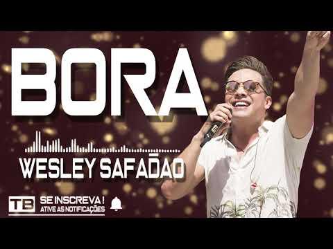 Wesley Safadão - Bora (REPERTÓRIO NOVO)