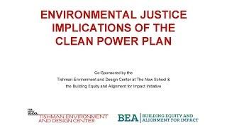 Environmental Justice Implications of U.S. EPA's Clean Power Plan   The New School